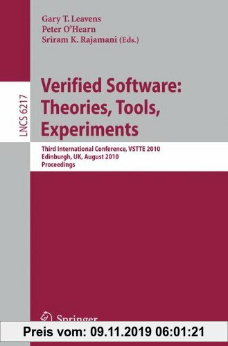 Gebr. - Verified Software: Theories, Tools, Experiments: Third International Conference, VSTTE 2010, Edinburgh, UK, August 16-19, 2010, Proceedings (L