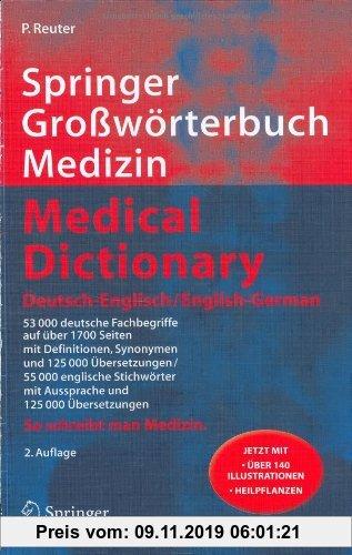Gebr. - Springer Großwörterbuch Medizin - Medical Dictionary Deutsch-Englisch / English-German: So schreibt man Medizin (Springer-Wörterbuch)