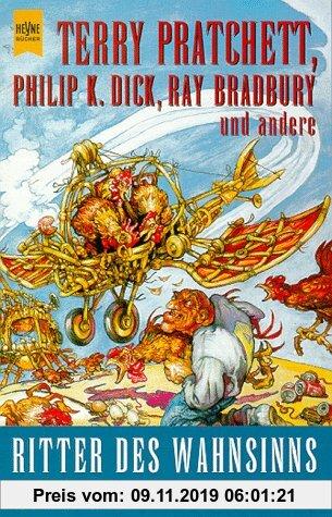 Gebr. - Ritter des Wahnsinns. Noch mehr komische phantastische Geschichten.