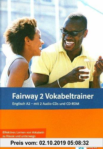 Gebr. - Fairway. Vokabeltrainer A2. Vokabelheft + 2 Audio-CDs + CD-ROM (PC/MAC)