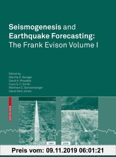 Gebr. - Seismogenesis and Earthquake Forecasting: The Frank Evison Volume I: The Frank Evison Volume I (Pageoph Topical Volumes)