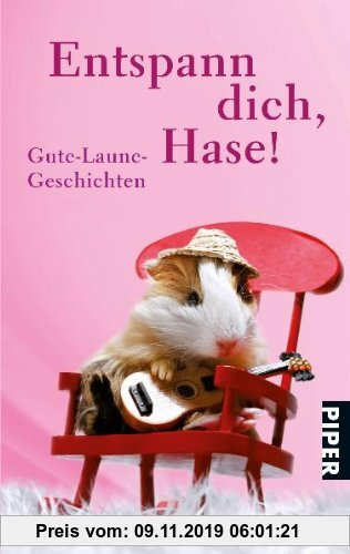 Gebr. - Entspann dich, Hase!: Gute-Laune-Geschichten