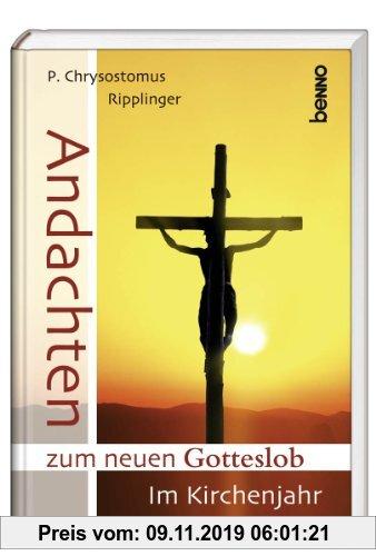 Gebr. - Andachten zum neuen Gotteslob: Im Kirchenjahr