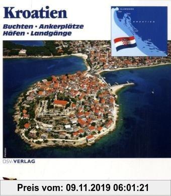 Gebr. - Kroatien: Buchten - Ankerplätze - Häfen - Landgänge