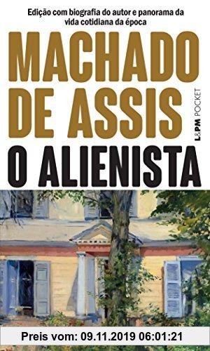Gebr. - O Alienista - Coleção L&PM Pocket (Em Portuguese do Brasil)