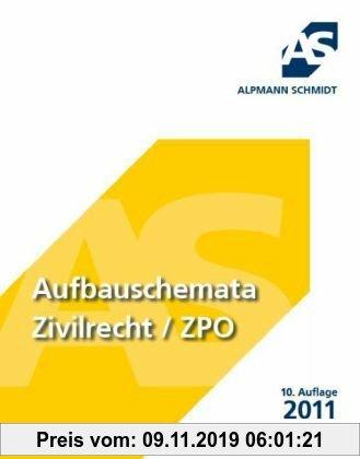 Gebr. - Aufbauschemata Zivilrecht / ZPO: BGB, Zivilprozessrecht, Handelsrecht, Gesellschaftsrecht, Arbeitsrecht, Allgemeines Gleichbehandlungsgesetz: