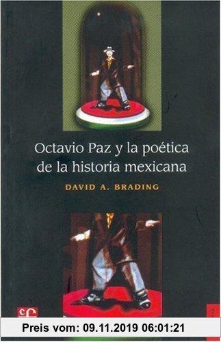 Gebr. - Octavio Paz y la poética de la historia mexicana.