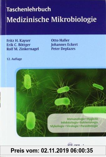 Gebr. - Taschenlehrbuch Medizinische Mikrobiologie: Immunologie, Hygiene, Infektiologie, Bakteriologie, Mykologie, Virologie, Parasitologie