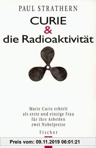 Gebr. - Curie und die Radioaktivität.