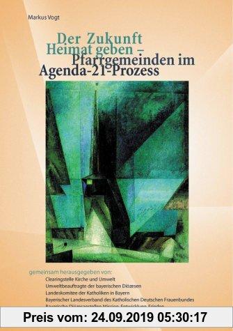 Gebr. - Der Zukunft Heimat geben - Pfarrgemeinden im Agenda-21-Prozess