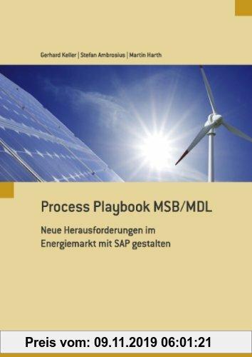 Gebr. - Process Playbook MSB/MDL: Neue Herausforderungen im Energiemarkt mit SAP gestalten