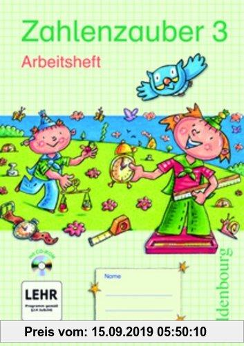 Gebr. - Zahlenzauber - Ausgabe E - Bayern (Bisherige Ausgabe): 3. Jahrgangsstufe - Arbeitsheft mit CD-ROM und eingelegten Lösungen