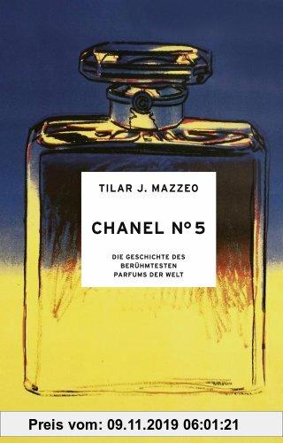Gebr. - Chanel No. 5: Die Geschichte des berühmtesten Parfums der Welt