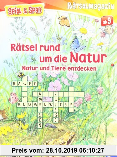 Gebr. - Spiel & Spaß - Rätselmagazin: Rätsel rund um die Natur: Natur und Tiere entdecken