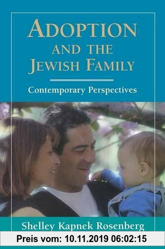 Gebr. - Adoption and the Jewish Family: Contemporary Perspectives