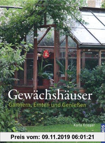 Gebr. - Gewächshäuser: Gärtnern, Ernten und Genießen
