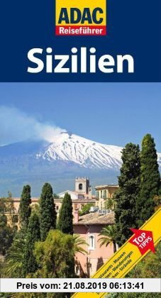 Gebr. - ADAC Reiseführer Sizilien: Hotels, Restaurants, Tempel, Kunstwerke, Wallfahrtsorte, Kirchen, Feste, Ausblicke