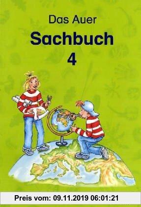 Gebr. - Das Auer Sachbuch. Ausgabe für Berlin, Brandenburg, Bremen, Mecklenburg-Vorpommern, Niedersachsen, NRW, Sachsen, Sachsen-Anhalt: 4. Klasse