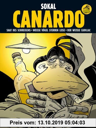 Gebr. - Canardo Sammelband II: 4. Saat des Schreckens / 5. Weiße Vögel sterben leise / 6. Der weiße Cadillac