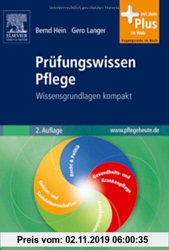 Gebr. - Prüfungswissen Pflege: Wissensgrundlagen kompakt mit www.pflegeheute.de-Zugang