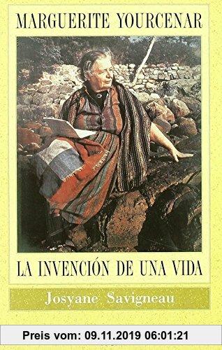 Gebr. - Marguerite Yourcenar : la invención de una vida