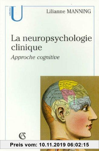 Gebr. - La neuropsychologie clinique : Approche cognitive