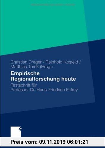 Gebr. - Empirische Regionalforschung heute: Festschrift für Professor Hans-Friedrich Eckey