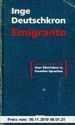 Gebr. - Emigranto. Vom Überleben in fremden Sprachen