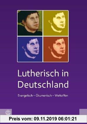 Gebr. - Lutherisch in Deutschland. Evangelisch - ökumenisch - weltoffen.