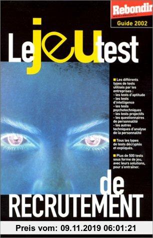 Gebr. - Le jeu test de recrutement. Edition 2002