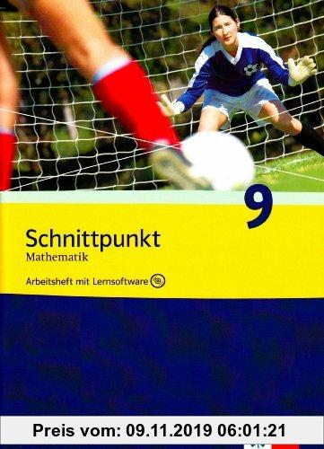 Gebr. - Schnittpunkt - Ausgabe für Nordrhein-Westfalen - Neubearbeitung. Mathematik für Realschulen / Arbeitsheft plus Lösungsheft mit Lernsoftware 9.