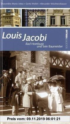 Gebr. - Louis Jacobi: Bad Homburg und sein Baumeister