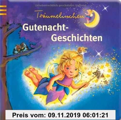 Gebr. - Träumelinchen Gutenacht-Geschichten: Gutenacht-Geschichten. Ab 18 Monate