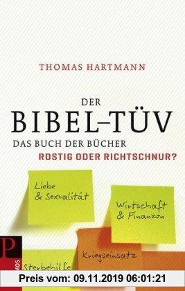 Gebr. - Der Bibel-TÜV: Das Buch der Bücher- rostig oder Richtschnur?