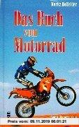 Gebr. - Das Buch vom Motorrad: Eine Kulturgeschichte auf zwei Rädern