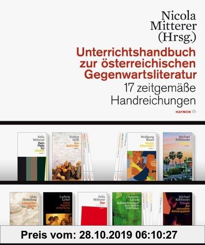 Gebr. - Unterrichtshandbuch zur österreichischen Gegenwartsliteratur. 17 zeitgemäße Handreichungen