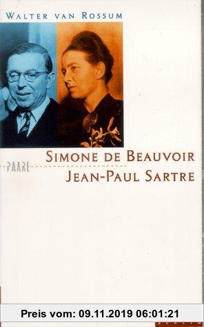 Gebr. - Simone de Beauvoir und Jean-Paul Sartre. Die Kunst der Nähe