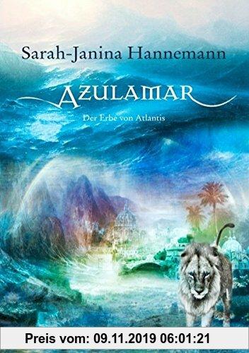 Gebr. - Azulamar: Der Erbe von Atlantis