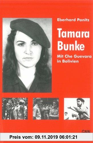 Gebr. - Tamara Bunke: Mit Che Guevara in Bolivien
