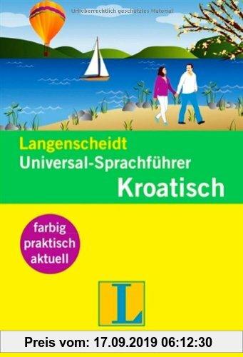 Gebr. - Langenscheidt Universal-Sprachführer Kroatisch: Der handliche Reisewortschatz