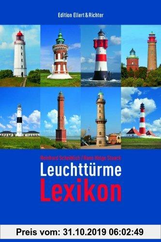 Gebr. - Leuchttürme Lexikon (Edition Ellert und Richter) (Edition Ellert und Richter)