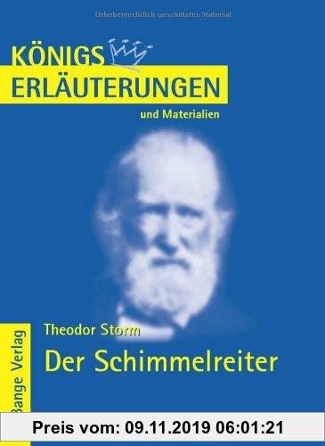 Gebr. - Königs Erläuterungen und Materialien: Interpretation zu Storm. Der Schimmelreiter: Lektüre- und Interpretationshilfe
