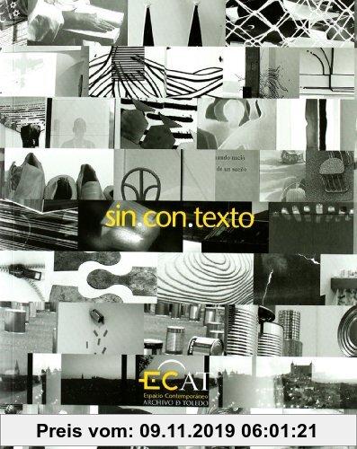 Gebr. - Sin.con.texto : proyecto expositivo del espacio contemporáneo Archivo de Toledo (ECAT)