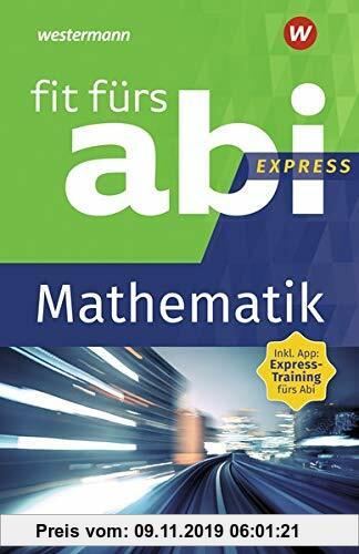 Gebr. - Fit fürs Abi Express: Mathematik