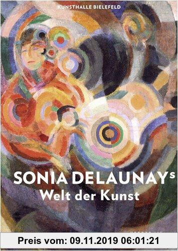 Gebr. - Sonia Delaunays Welt der Kunst