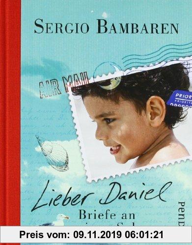 Gebr. - Lieber Daniel: Briefe an meinen Sohn