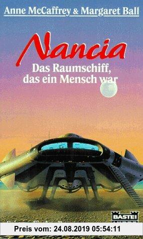 Gebr. - Nancia. Das Raumschiff, das ein Mensch war. Science Fiction Roman.