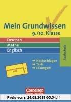 Gebr. - Mein Grundwissen. Deutsch, Mathe, Englisch. 9./10. Klasse. Realschule: Nachschlagen, Tests, Lösungen
