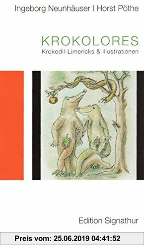 Gebr. - Krokolores: Krokodil-Limericks und Illustrationen (Die kleine Signathur)