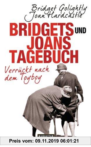 Gebr. - Bridgets und Joans Tagebuch. Verrückt nach dem Toyboy